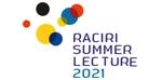RACIRI Summer Lecture 2021